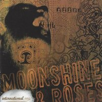 Moonshine & Roses - Single — International One