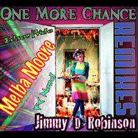One More Chance Remixes — Jimmy D Robinson