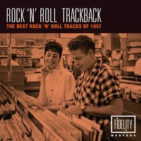 Rock 'N' Roll Trackback - The Best Rock 'N' Roll Tracks of 1957 — сборник