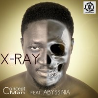 X-Ray — Concept Man, Abyssinia