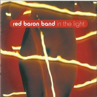 In the Light — Red Baron Band