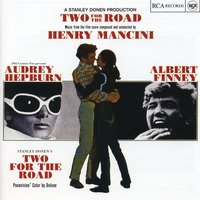 Two For The Road — Henry Mancini & His Orchestra