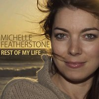 Rest Of My Life — Michelle Featherstone