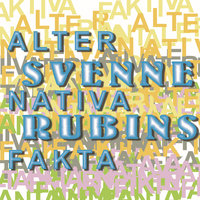 Alternativa fakta — Svenne Rubins