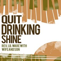 Quit Drinking Shine — Rev. I.B. Ware With Wife And Son
