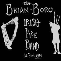 Kelly, the Wearing of the Green - The Single (Bagpipes - Pipes and Drums) — Brian Boru Irish Pipe Band
