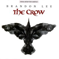 The Crow Original Motion Picture Soundtrack — The Crow