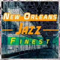 New Orleans Jazz Finest — сборник