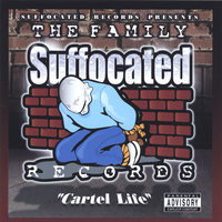 cartel life — suffocated records