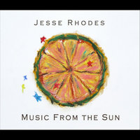 Music from the Sun — JESSE RHODES
