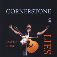 Cornerstone of Lies — David Rose