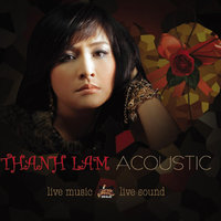 Thanh Lam acoustic — Thanh Lam
