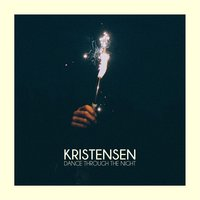 Dance Through the Night — Kristensen
