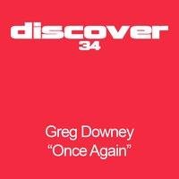 Once Again — Greg Downey