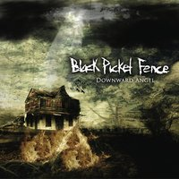 Downward Angel EP — Black Picket Fence