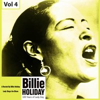 100 Years of Lady Day, Vol. 4 — Billie Holiday