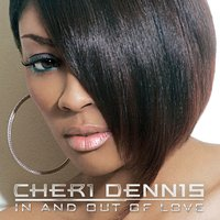 In And Out Of Love — Cheri Dennis