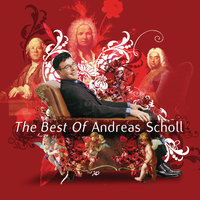 The Best of Andreas Scholl — Andreas Scholl