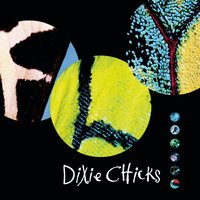 Fly — Dixie Chicks