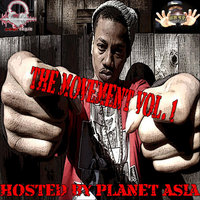 The Movement, Vol. 1 Hosted By Planet Asia — Soul Logic Entertainment