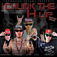 I Chunk the H Up — JoJo, ESG, Pyrexx, Showtime, Young Jc
