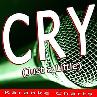 Cry (Just a Little) — Karaoke Charts