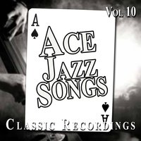 Ace Jazz Songs, Vol. 10 — сборник