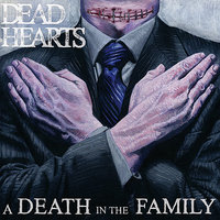 A Death In The Family — Dead Hearts