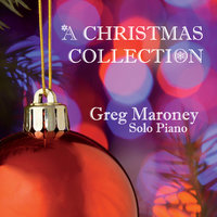 A Christmas Collection — Greg Maroney