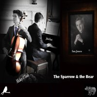 The Sparrow & the Bear — Ian Jones, John Kost, Mickey O'toole