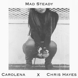 Mad Steady — Chris Hayes, Carolena