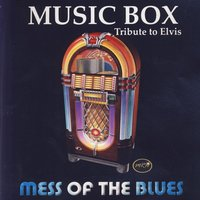 Tribute To Elvis — Music Box