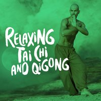Relaxing Tai Chi and Qigong — Tai Chi And Qigong
