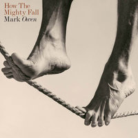 How The Mighty Fall — Mark Owen