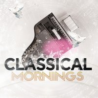 Classical Mornings — Classical Morning