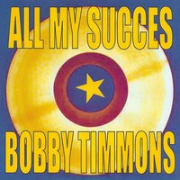 All My Succes - Bobby Timmons — Bobby Timmons
