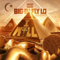 I Will (feat. Fly Lo) — Fly Lo, Big Darrell