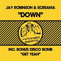 Down — Jay Robinson, Screama