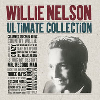 Ultimate Collection — Willie Nelson
