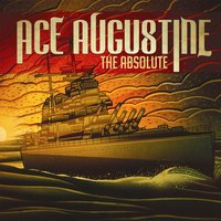 The Absolute — Ace Augustine