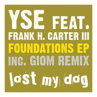 Foundations EP — YSE, Yse feat. Frank H. Carter III