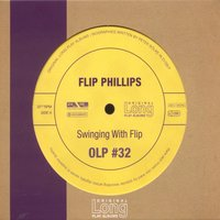 Swinging With Flip — Flip Philips and his Orchestra