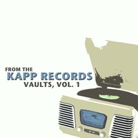 From the Kapp Records Vaults, Vol. 1 — сборник