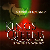 Kings & Queens: Message Music From The Movement — Sounds Of Blackness