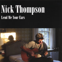 Lend Me Your Ears — Nick Thompson
