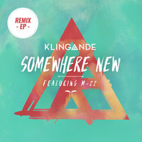 Somewhere New — Klingande