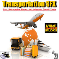 Transportation SFX - Cars, Motorcycles, Planes, and Helicopter Sound Effects — Urban Hollywood Studios