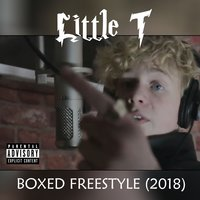 Boxed Freestyle (2018) — Little T