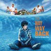 The Way Way Back - Music From The Motion Picture — The Way Way Back (Motion Picture Soundtrack)