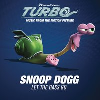 Let The Bass Go — Snoop Dogg